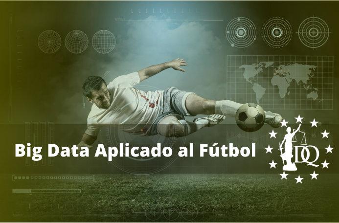 Big Data Aplicado al Fútbol